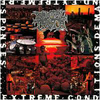 BRUTAL TRUTH Extreme Conditions Demand Extreme Responses 1992